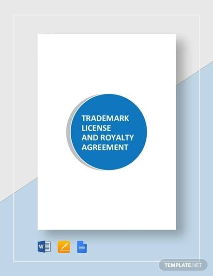 Trademark License and Royalty Agreement Template for Trademark License Agreement